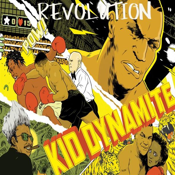 Revolution - Kid Dynamite