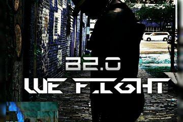 B2.0 - WE FIGHT ( DARK MATTER)