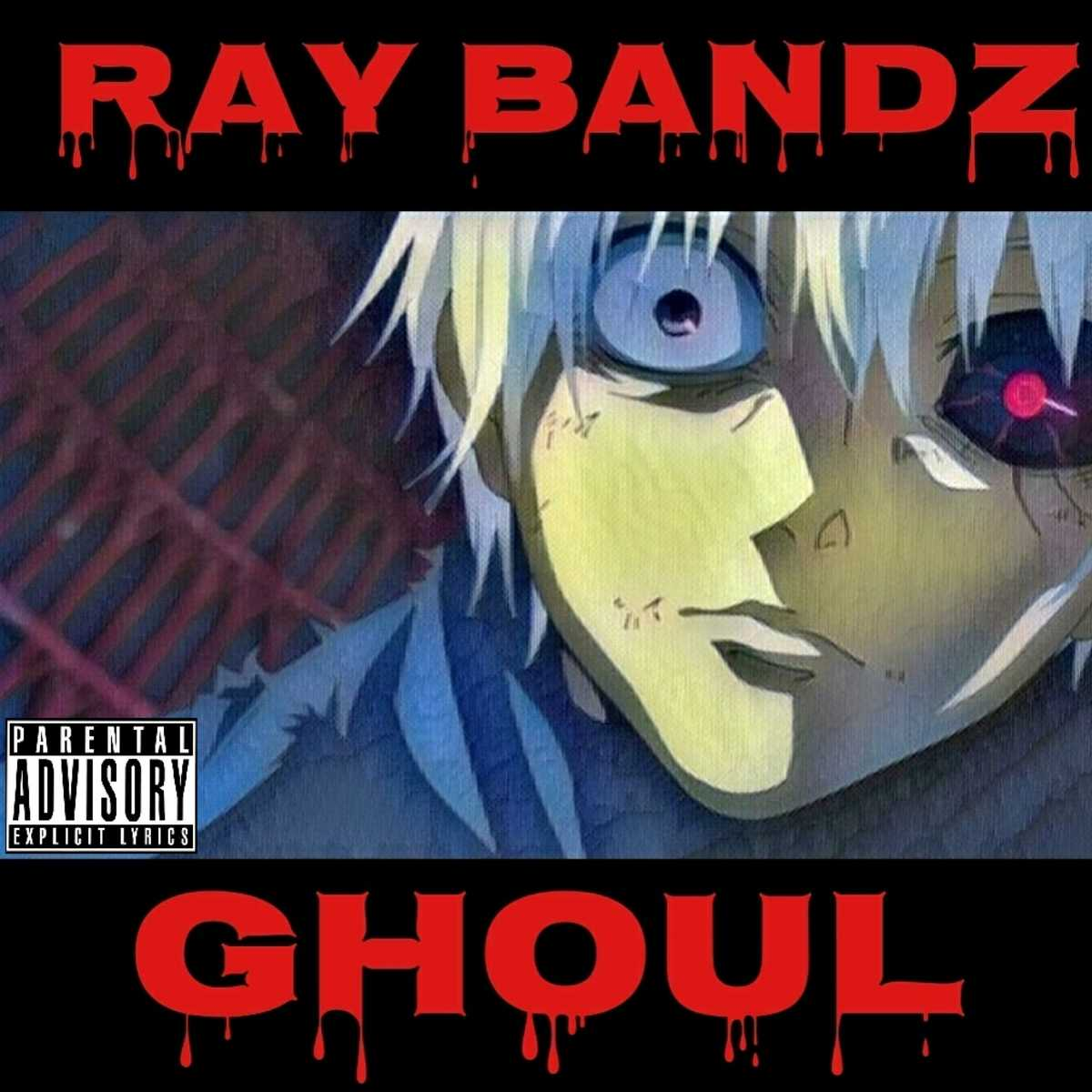Ray Bandz - Ghoul