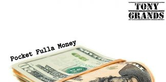 Tony Grands - Pocket Fulla Money