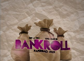 Dot La Roc - Bankroll (Paperbag Mix)