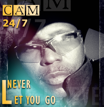 CAM24/7 - I never let you go