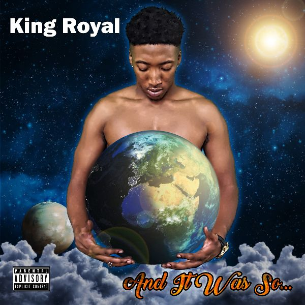 King Royal - And It Was So