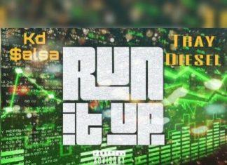 Kd $alsa x Tray Diesel - Run It Up
