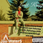 Jay Water$ - Last King
