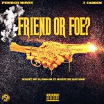 Phresh Money - Friend or Foe? (Prod. By J. Cardim)