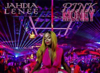 Jahdia Lenee - Pink Money