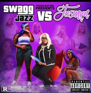 Swagg Jazz - Swagg Jazz Vs Jasmyn