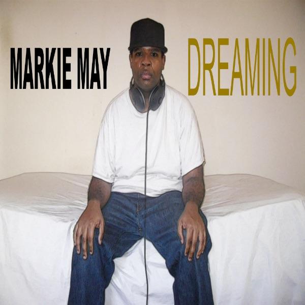 Markie May - Dreaming