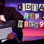 Prez 96 - Kidnap Rap Pt. 2