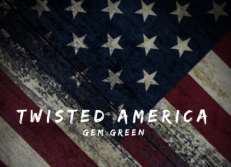 Gem Green - Twisted America