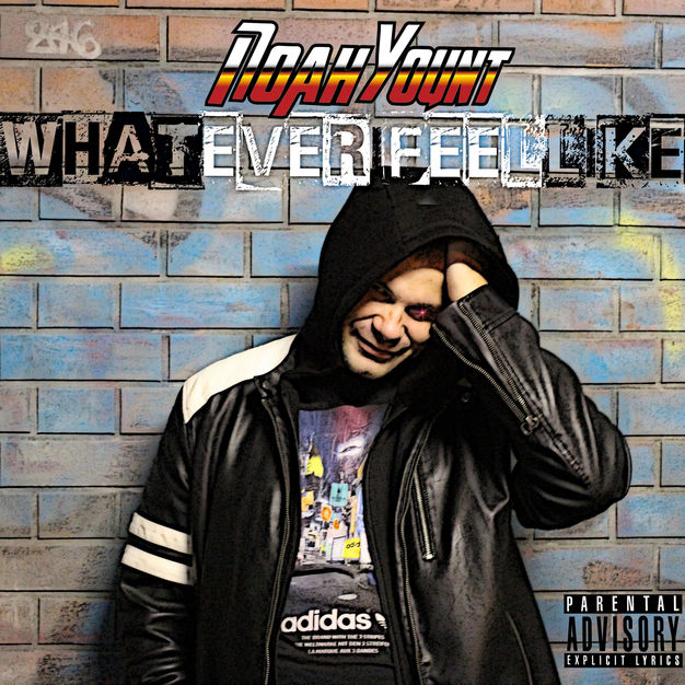 Noah Yount - Whatever I Feel Like