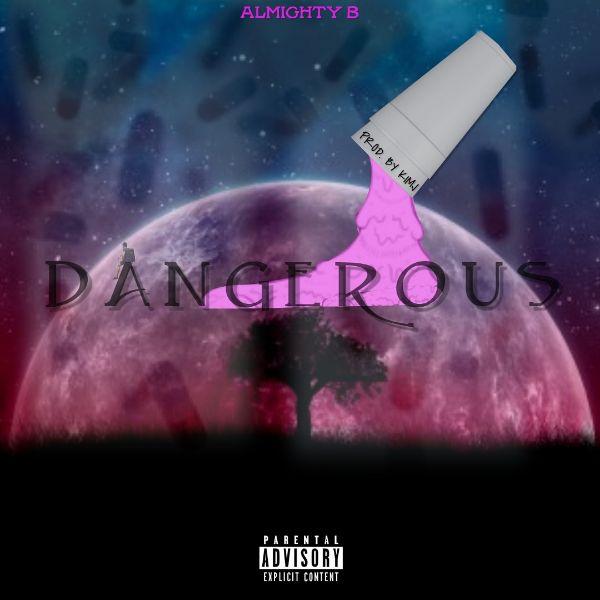 Almighty B - Dangerous