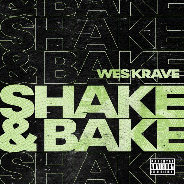 Wes Krave - Shake & Bake