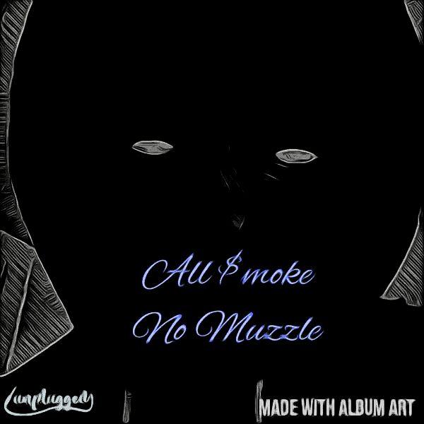 J-$mokeOut - All Smoke No Muzzle [Ep]
