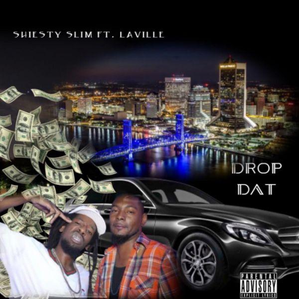 Shiesty Slim - Drop Dat (feat. LaVille)