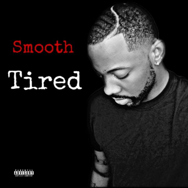 Smooth - Tired
