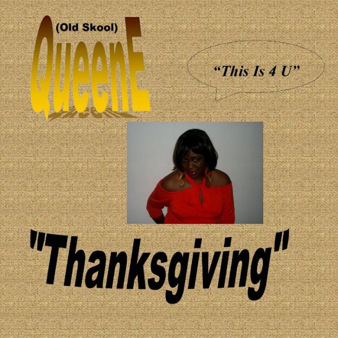 Old Skool QueenE - Thanksgiving