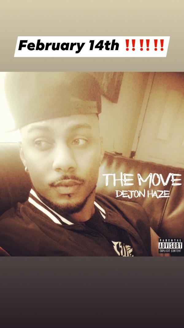 DeJon Haze - The Move