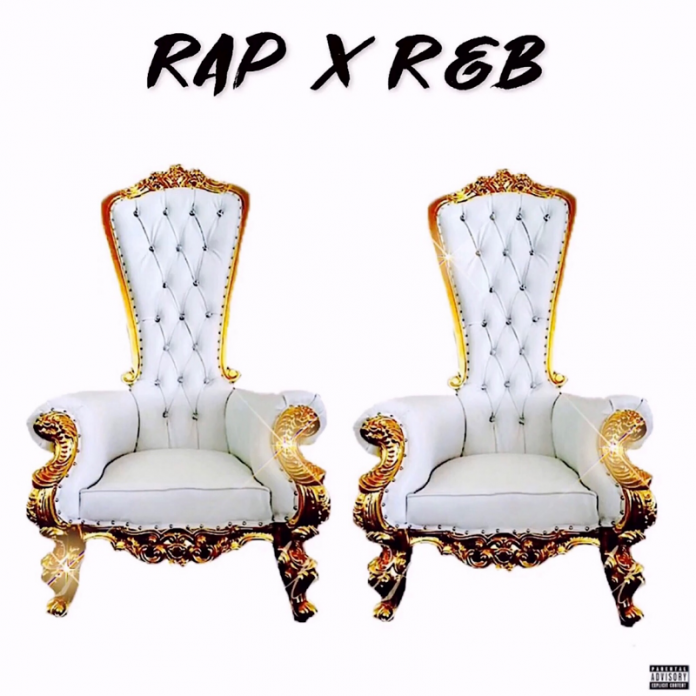 Chill Will Da Don & Raydren - Rap x R&B
