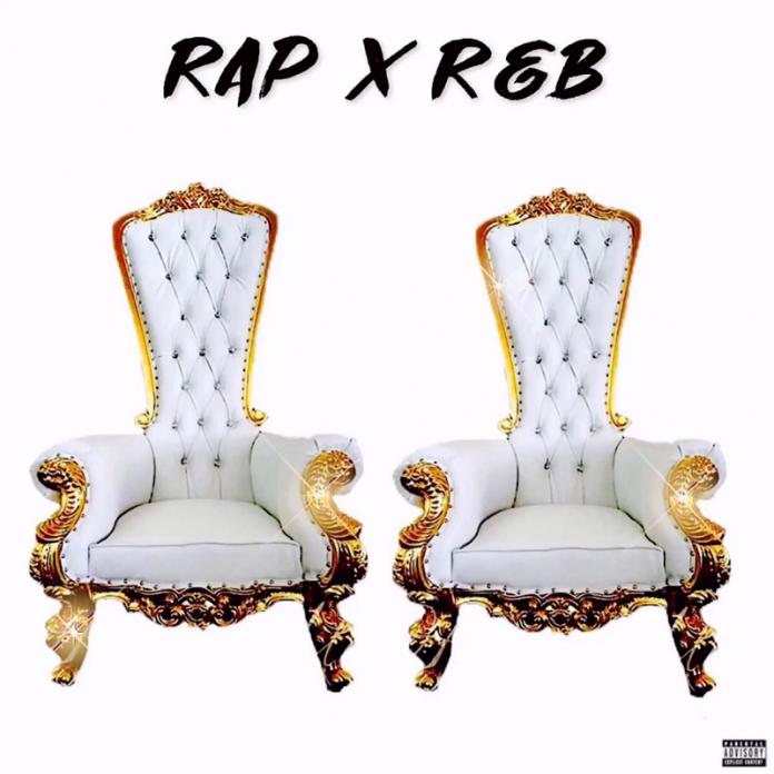 Chill Will Da Don & Raydren - Rap x R&B