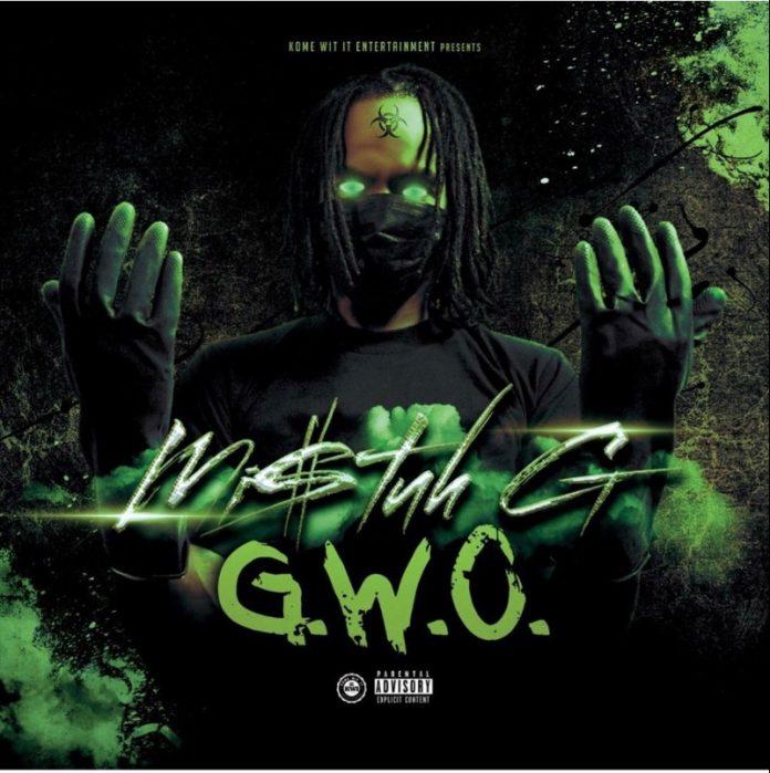 Mi$tuh G - GWO (Review)