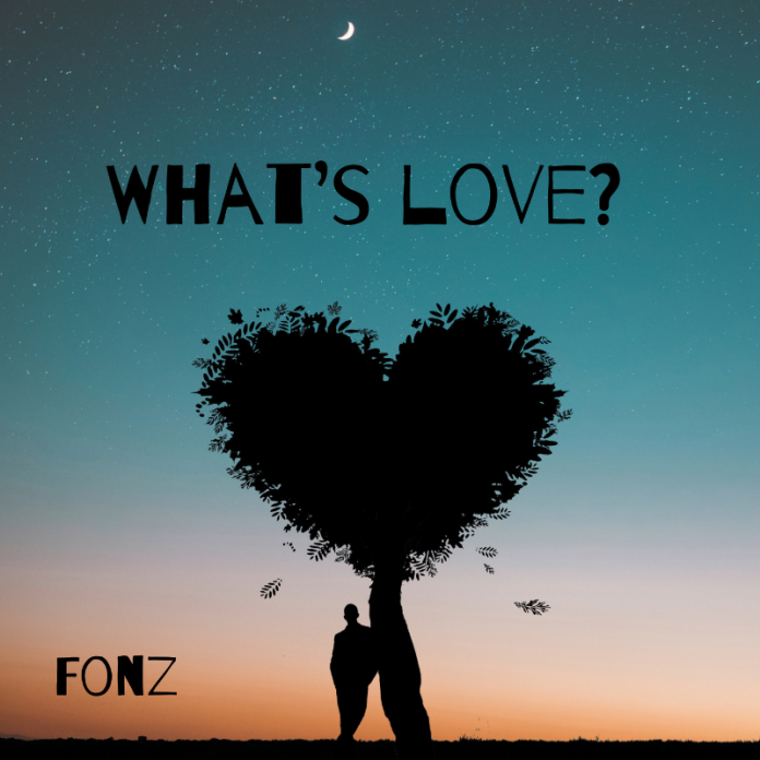 Fonz - Whats Love (Review)