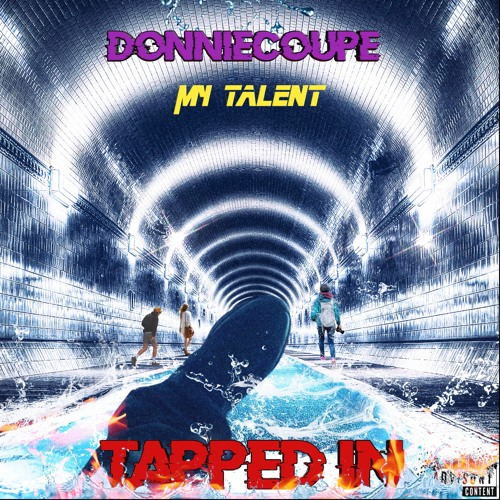 DonnieCoupe - Tapped In